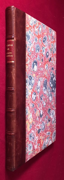 Travels in the Interior Parts of America; Communicating Discoveries Made in Exploring the Missouri, Red River and Washita, By Captains Lewis and Clark...; As Laid Before the Senate, by the President of the United States. In February, 1806, and Never Before Published in Great Britain. William CLARK, Meriwether LEWIS, John SIBLEY, William DUNBAR.