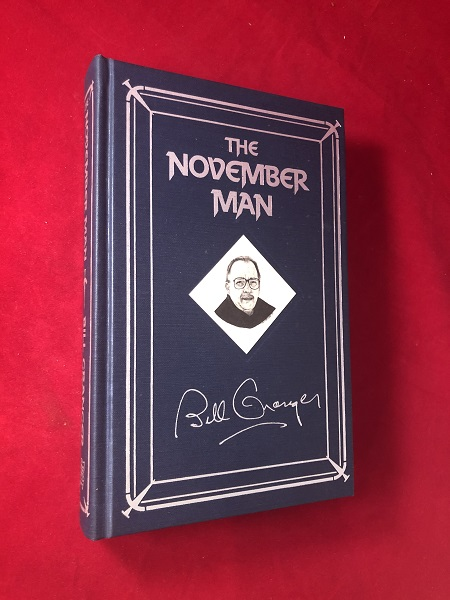 The November Man. Bill GRANGER.