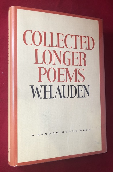 Collected Longer Poems (SIGNED AND INSCRIBED 1ST PRINTING). W. H. AUDEN.
