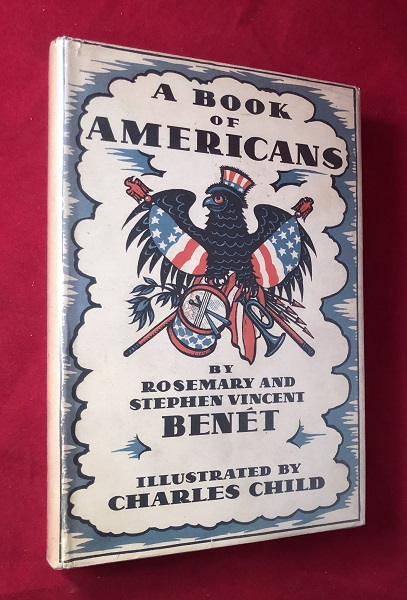A Book of Americans (SIGNED BY BOTH AUTHORS). Stephen Vincent BENET, Rosemary BENET.