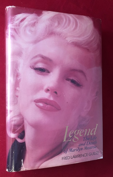 LEGEND: The Life and Death of Marilyn Monroe (INSCRIBED TO MARILYN'S FIRST HUSBAND). Fred GUILES, Jim DOUGHERTY.