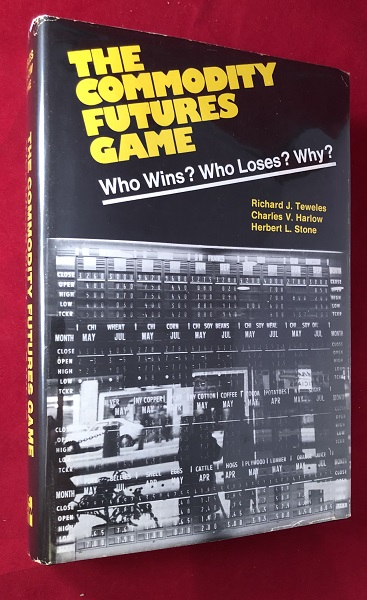 The Commodity Futures Game. Richard TEWELES, Charles HARLOW, Herbert STONE.