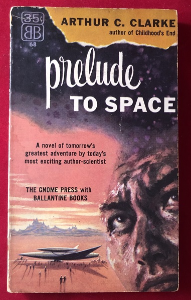 Prelude to Space (1st PB). Arthur C. CLARKE.