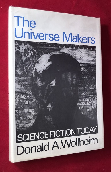 The Universe Makers. Donald A. WOLLHEIM.