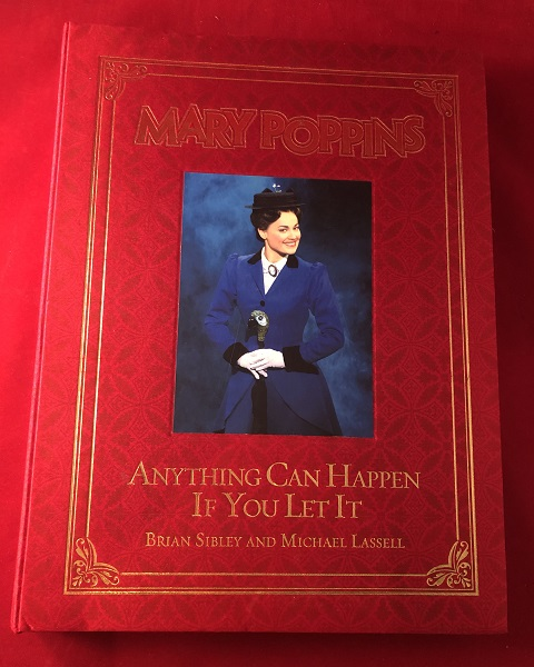 Mary Poppins: Anything Can Happen If You Let It (Disney Folio Edition). Brian SIBLEY, Michael LASSELL.