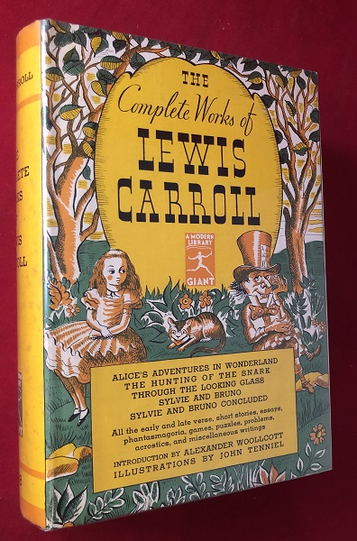 The Complete Works of Lewis Carroll (w/ Tenniel Illustrations). Lewis CARROLL.