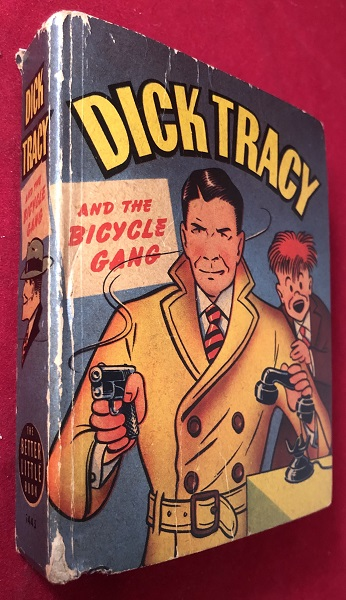 Dick Tracy and the Bicycle Gang. Chester GOULD.