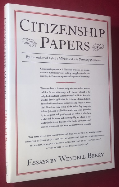 Citizenship Papers (SIGNED 1ST PRINTING). Wendell BERRY.