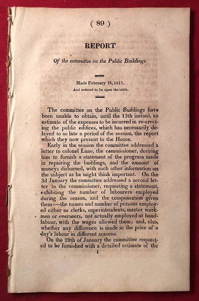 Report of the Committee on the Public Buildings [February 18, 1817]. Henry LATROBE, Samuel LANE, James HOBAN.