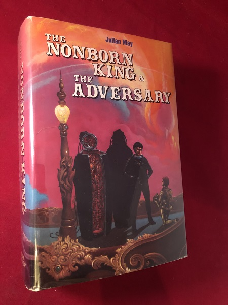 The Nonborn king & The Adversary (SIGNED BCE). Julian MAY.