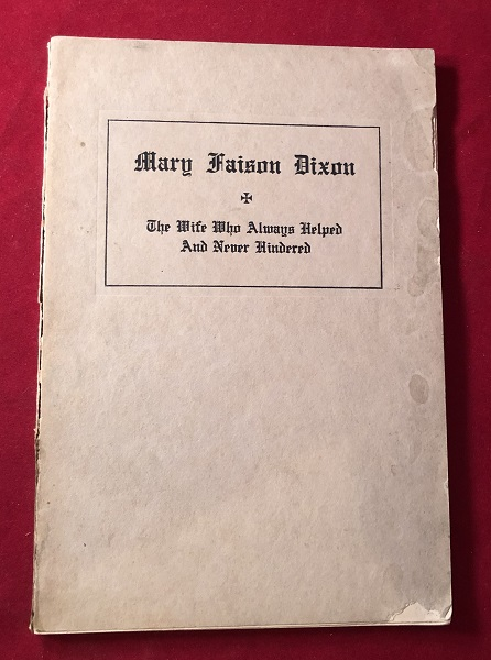 The Memorial of Mary Faison Dixon; Who Entered the Glory from Kuling, Chian / August 6, 1922. A. C. DIXON, Chinese Christians, et all.