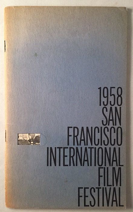 1958 San Francisco International Film Festival (SCARCE Original Program). Film Related, Harold ZELLERBACH, Irving LEVIN, et all.