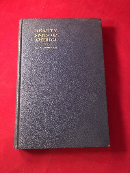 """Beauty Spots of America and The Life-Saving Brigade (Signed Biography of """"Candy King"""" Frank C. Mars). A. N. ESHMAN."""