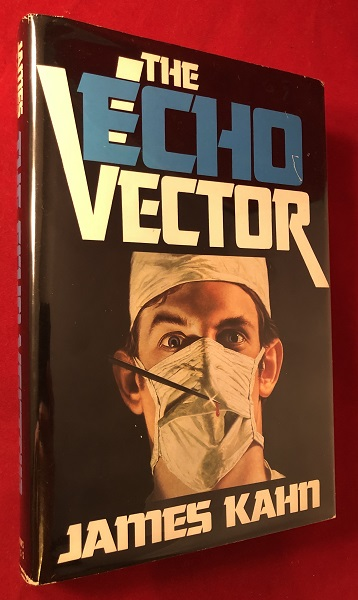 The Echo Vector (SIGNED 1ST PRINTING). James KAHN.
