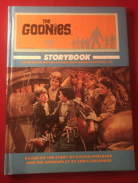 The Goonies Storybook (High Gloss First Trade Edition). The Goonies, Steven SPIELBERG, Chris COLUMBUS.