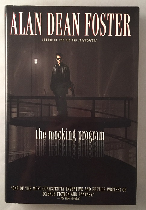 The Mocking Program (SIGNED FIRST EDITION). Alan Dean FOSTER.