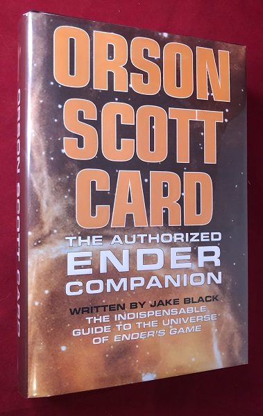 The Authorized Ender Companion (SIGNED BY CARD). Orson Scott CARD, Jake BLACK.
