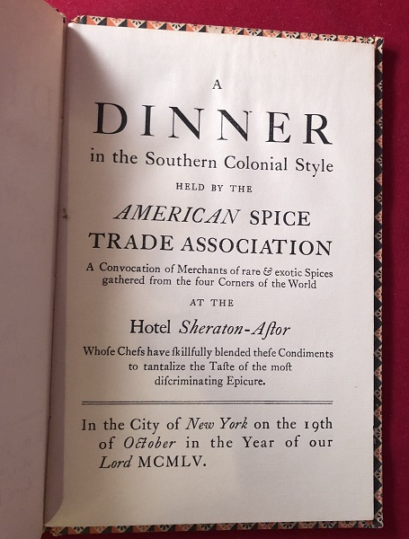 A Dinner in the Southern Colonial Style; American Spice Trade Assocation's Colonial Dinner at the Hotel Sheraton-Astor MENU Keepsake. Colonial Williamsburg Inc.