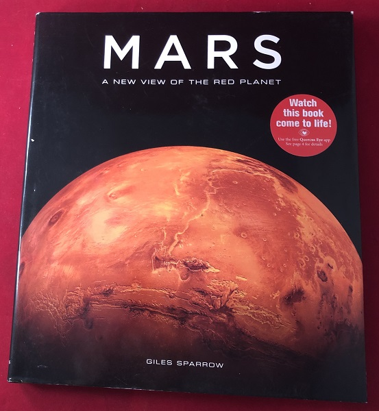 Mars: A New View of the Red Planet. Giles SPARROW.
