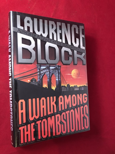 A Walk Among the Tombstones (SIGNED 1ST PRINTING). Lawrence BLOCK.