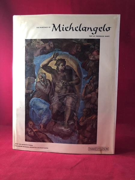 The Paintings of Michelangelo. Frederick HARTT.