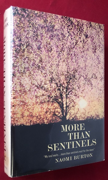 More than Sentinels (SIGNED FIRST EDITION). Naomi BURTON.