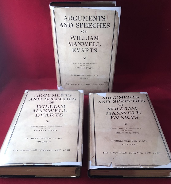 Arguments and Speeches of William Maxwell Evarts (3 VOLUME W/ ORIGINAL DJ'S). William Maxwell EVARTS, Sherman EVARTS.