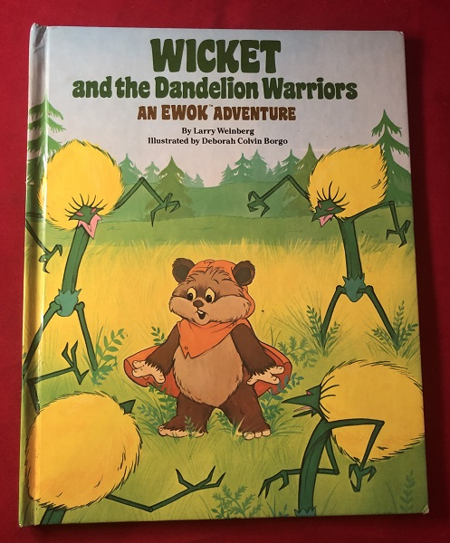 Wicket and the Dandelion Warriors. Larry WEINBERG.