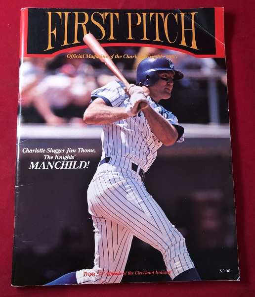 1993 AAA Charlotte Knights Program with Future HOF'er Jim Thome on Cover. CHARLOTTE KNIGHTS.