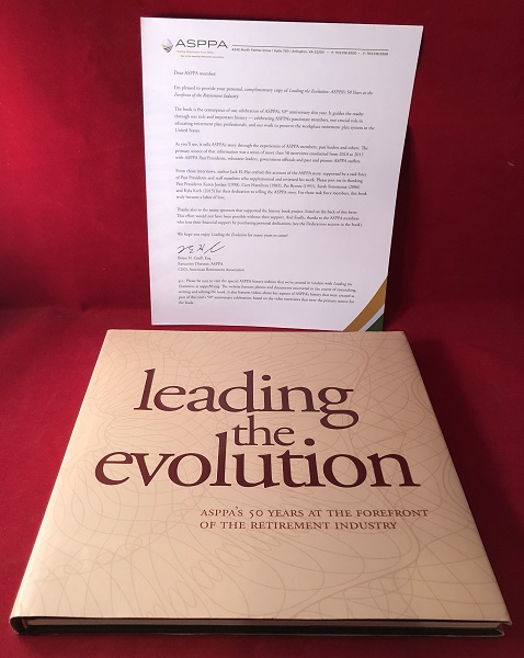 Leading the Evolution: ASPPA'S 50 Years at the Forefront of the Retirement Industry. Jack EL-HAI.