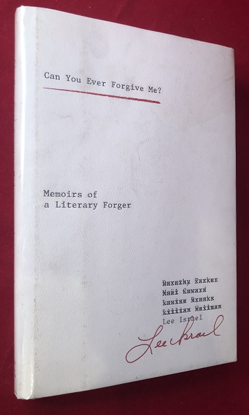 Can You Ever Forgive Me? Memoirs of a Literary Forger. Lee ISRAEL.