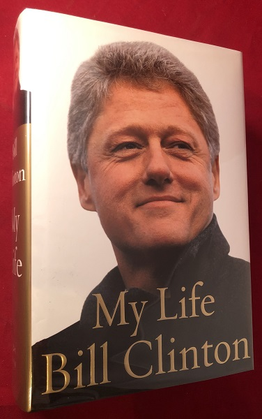 My Life (SIGNED 1ST). Bill CLINTON.