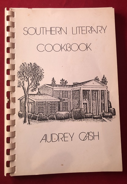 The Southern Literary Cookbook. Audrey CASH.