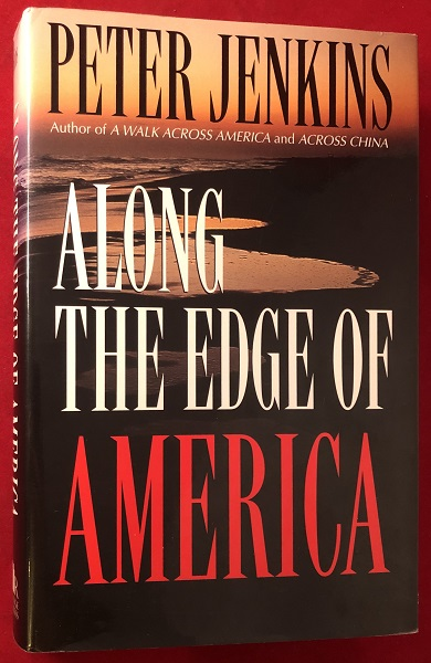Along he Edge of America (SIGNED 1ST). Peter JENKINS.