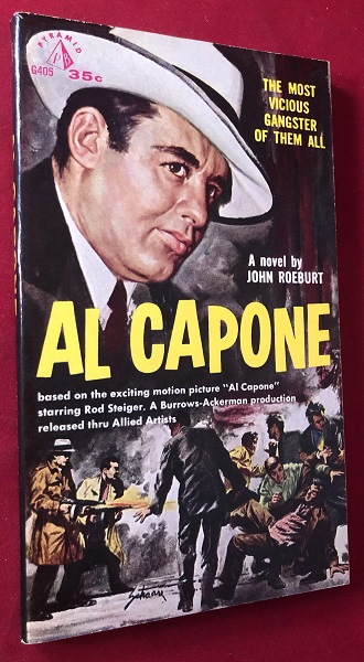Al Capone: The Most Vicious Gangster of them All. John ROEBURT.