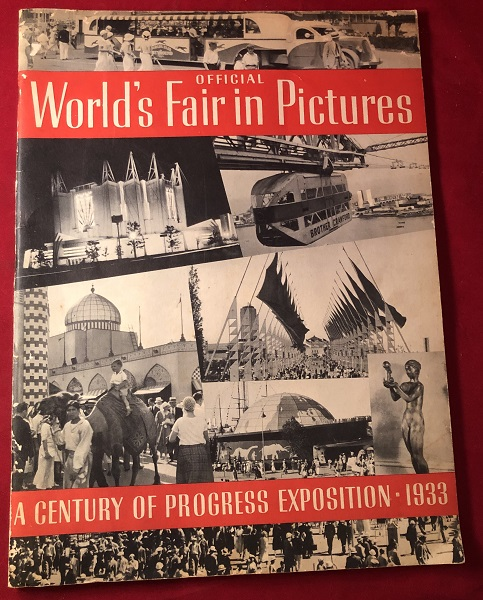 Official World's Fair in Pictures: A Century of Progress Exposition - 1933. CENTURY OF PROGRESS.