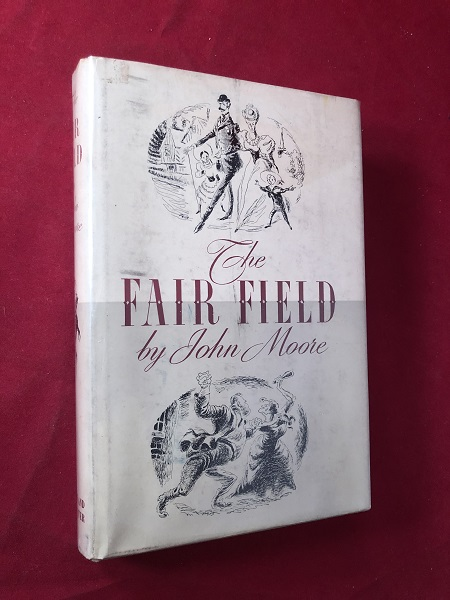 The Fair Field. John MOORE.