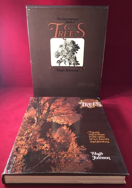 The International Book of Trees: A Guide and Tribute to the Trees of Our Forests and Gardens. Hugh JOHNSON.
