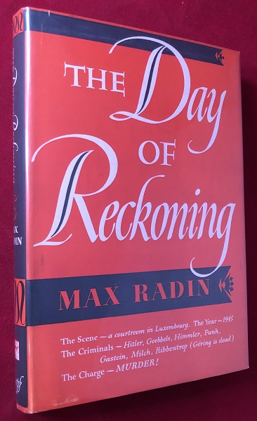 The Day of Reckoning; Prelude to Nuremberg! Max RADIN.