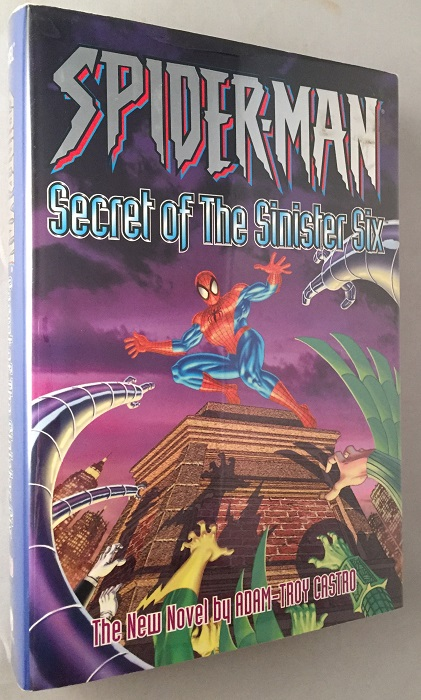Spider-Man; Secret of the Sinister Six. Comics, Adam-Troy CASTRO.