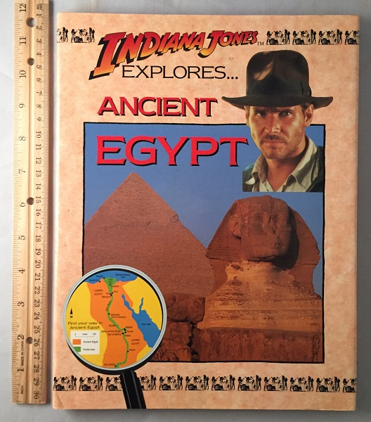 Indiana Jones Explores Ancient Egypt. Indiana Jones, John MALAM.
