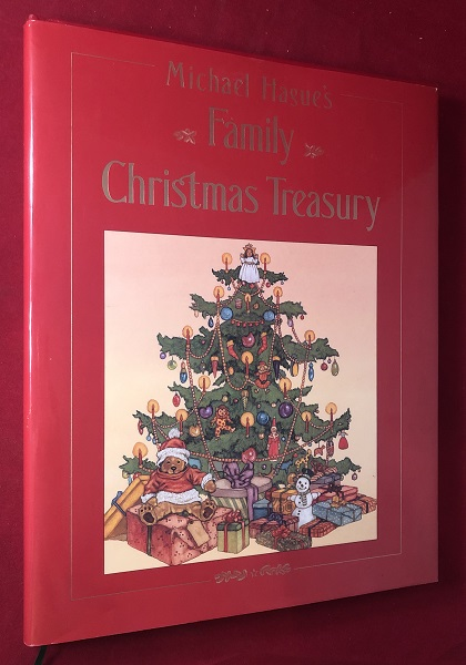 Michael Hague's Christmas Treasury. Willa CATHER, Dylan THOMAS, Truman CAPOTE, et all.