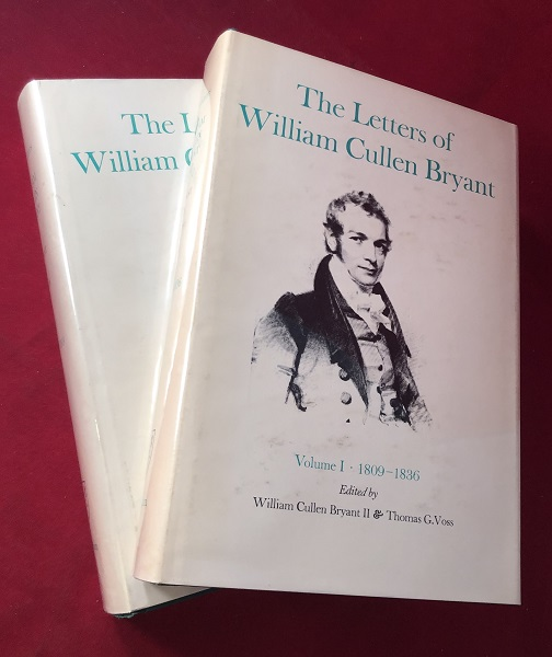 The Letters of William Cullent Bryant (2 VOLUMES). William Cullen BRYANT, William Cullen BRYANT II, Thomas G. VOSS.