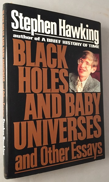 black holes and baby universes and other essays science stephen  black holes and baby universes and other essays