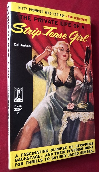 The Private Life of a Strip-Tease Girl. Cal ANTON.