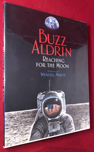 Reaching for the Moon (SIGNED 1ST). Aviation, Space.
