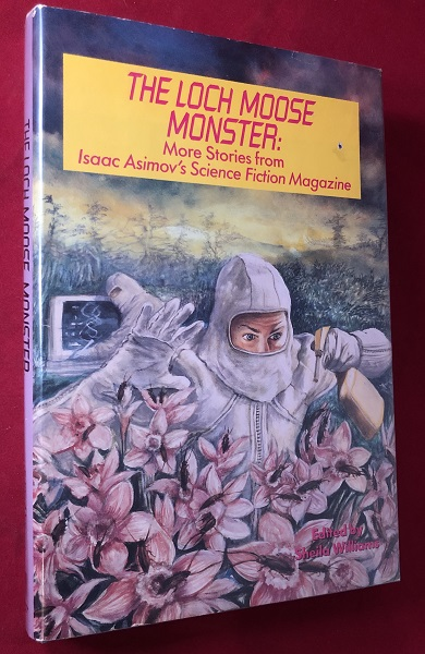 The Loch Moose Monster: More Stories from Isaac Asimov's Science Fiction Magazine. Joan D. VINGE, et all.