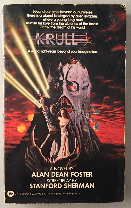 KRULL; A World Light-Years Beyond Your Imagination. Alan Dean FOSTER, Stanford SHERMAN.