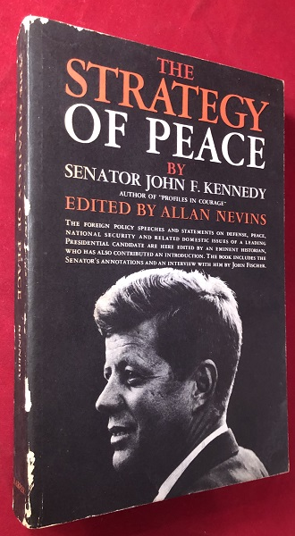 The Strategy of Peace (FROM THE LIBRARY OF GORE VIDAL). John F. KENNEDY.