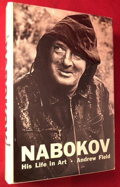 Nabokov: His Life and Art. Andrew FIELD.